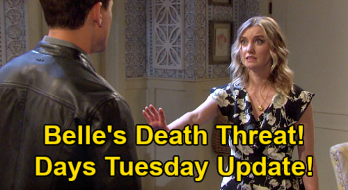 Days of Our Lives Spoilers Update: Tuesday, February 23 – Belle's Death Threat – Xander & Sarah Plan Wedding – Kristen's Setback