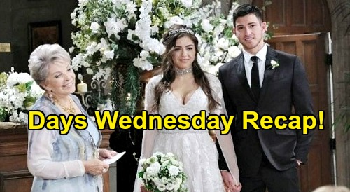 Days of Our Lives Spoilers: Wednesday, July 22 Recap - Ben & Ciara's Touching Vows - Wedding Ends With Explosion