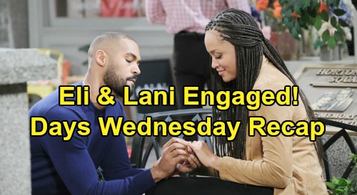 Days of Our Lives Spoilers: Wednesday, May 27 Recap - Lani & Eli Engaged - Abigail & Chad Leave - Gabi Realizes Rolf Has An Accomplice