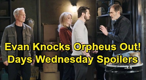 Days of Our Lives Spoilers: Wednesday, October 28 – Evan Knocks Orpheus Out – Kate Shoots Clyde – Stefano Clone Stuns Kayla