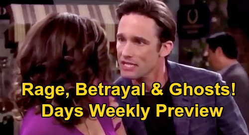 Days of Our Lives Spoilers: Week of September 14 Preview - Rage, Betrayal and Ghosts