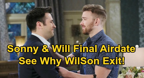 Days of Our Lives Spoilers: Why Will & Sonny Exit DOOL, Final Airdate Revealed – Job Offer Brings Fresh Start For 'WilSon'