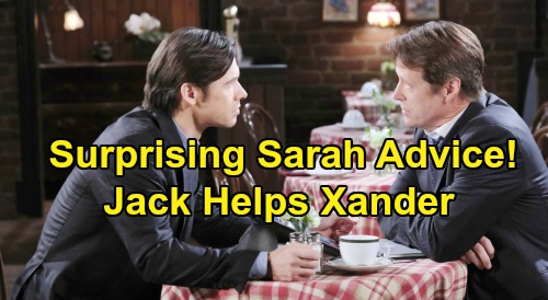 Days of Our Lives Spoilers: Xander Gets Sarah Advice From Jack - Words of Wisdom Help Win True Love Back?