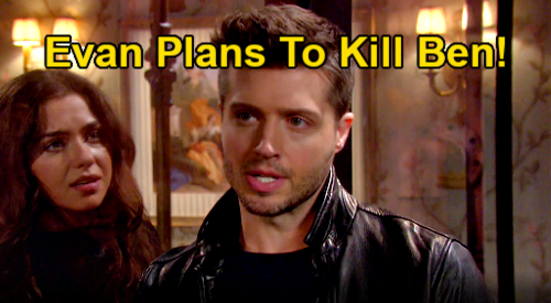 Days of Our Lives Spoilers: Evan Plans to Kill Ben, Finish Execution Ciara Stopped – Captive Wife Desperate to Save Husband