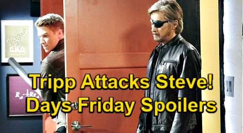 Days of Our Lives Spoilers: Friday, January 15 – Tripp Attacks Steve by Mistake – Charlie DNA Sample – Rafe's Drugging Proof