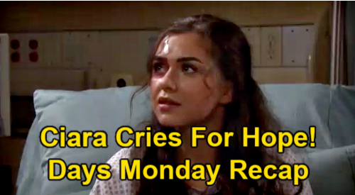 Days of Our Lives Spoilers: Monday, April 5 Recap – Ciara Cries Over Hope – Ben's Good News – Nicole Covers for Tripp
