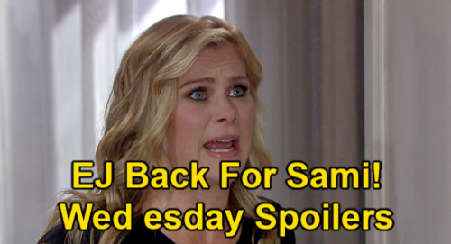 Days of Our Lives Spoilers: Wednesday, June 9 – EJ DiMera Returns for Sami – Paulina's Alarm Trouble – Nicole Confesses to Abe