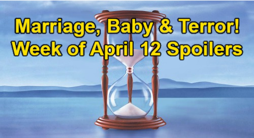 Days of Our Lives Spoilers: Week of April 12 – Marriage Shocker, New Baby Outrage & Terror Strikes
