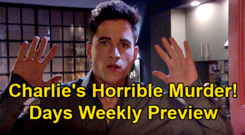 Days of Our Lives Spoilers: Week of February 22 Preview - Charlie's Horrible Murder - Sami Returns - John & Ava's Death Threats