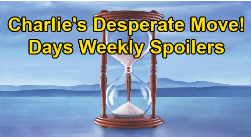 Days of Our Lives Spoilers: Week of January 18 – Charlie's Desperate Claire Move - Gwen's Secret Rocks Jack – Ben Helps Allie