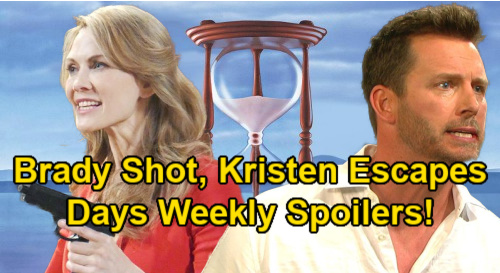 Days of Our Lives Spoilers: Week of January 25 – Brady Shot & Rushed to Hospital – Escaped Kristen Holds Chloe at Gunpoint