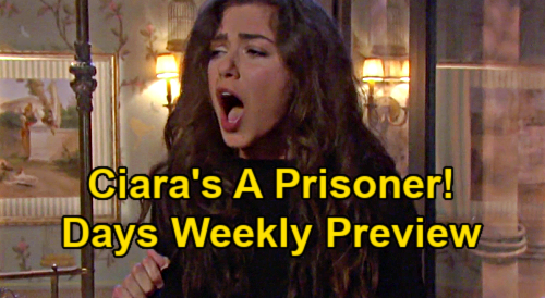 Days of Our Lives Spoilers: Week of January 25 Preview - Ciara Held Captive, Ben Knows She's Alive - Shots Fired, Man Down