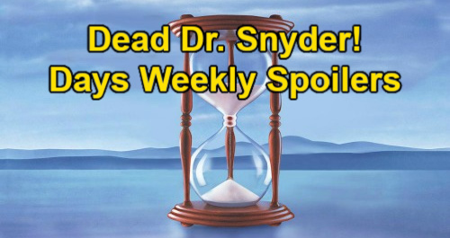 Days of Our Lives Spoilers: Week of June 21-25 – Dead Dr. Snyder, Xander & Gwen's Mess – DiMera Brothers Plot Jake's CEO Disaster
