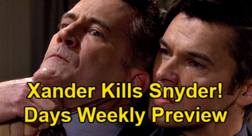Days of Our Lives Spoilers: Week of June 21 Preview – Xander Kills Dr. Snyder, Gwen Horrified Witness – Paulina Rocks Lani