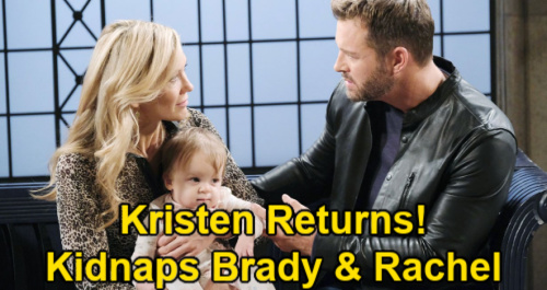 Days of Our Lives Spoilers: Will Kristen Kidnap Brady & Rachel – Take Family Back by Force After Surprise Salem Return?