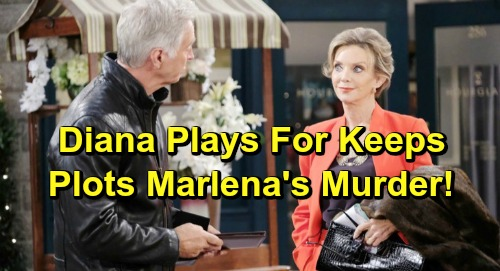 Days of Our Lives Spoilers: Diana Plots Marlena's Murder – Wants Competition for John Gone for Good