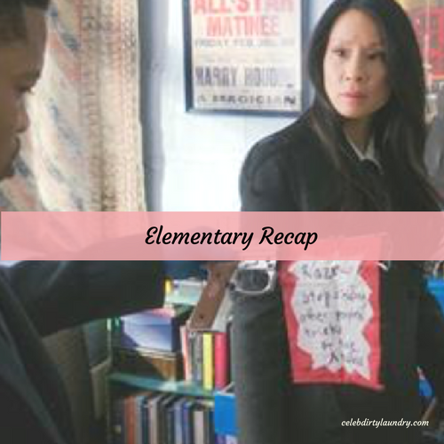 "Elementary Recap 4/23/17: Season 5 Episode 20 ""The Art of Sleights and Deception"""