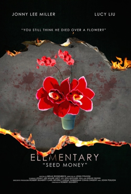 "Elementary Recap - Flowers in a Pot and Pot: Season 3 Episode 10 ""Seed Money"""