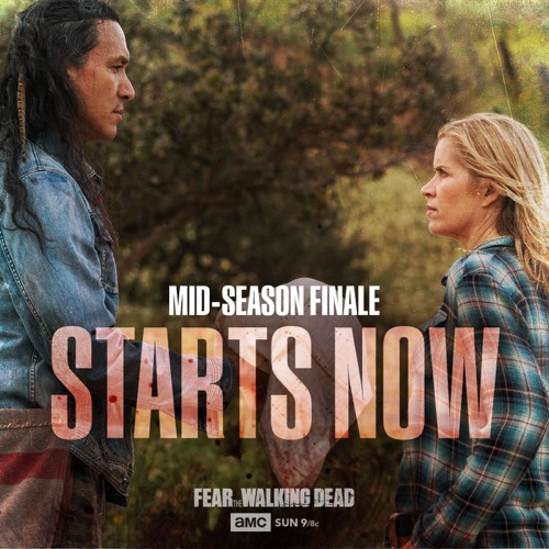 Fear The Walking Dead Mid Season Finale Recap 7/9/17: Season 3 Episode 7 and 8