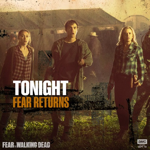 Fear The Walking Dead Fall Premiere Recap 9/10/17: Season 3 Episode 9 and 10