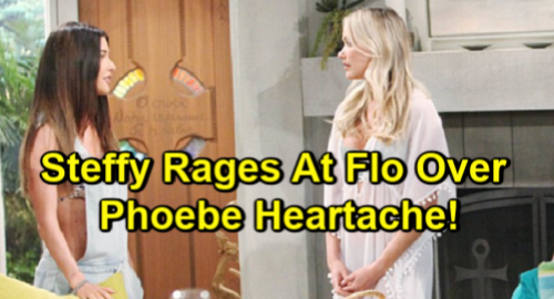 The Bold and the Beautiful Spoilers: Steffy Attacks Flo Over 'Phoebe' Heartache – Devastation Brings Robbed Mom's Rage