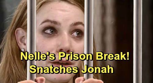 General Hospital Spoilers: Nelle Escapes Prison with New Friend – Wants Jonah Back, Big Trouble Headed for Brad
