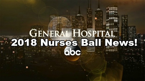 General Hospital Spoilers: Nurses Ball Is Back for 2018 – GH Delivers May Sweeps Surprises