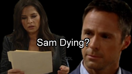 'General Hospital' Spoilers: Sam Dying - Julian Is Only Hope to Save Her Life