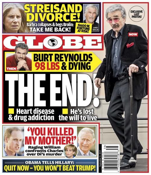 GLOBE: Burt Reynolds Health Concerns - Losing Will To Live? (PHOTO)