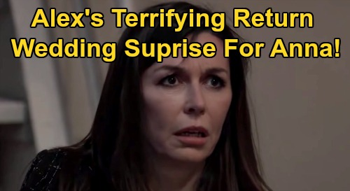 General Hospital Spoilers: Alex Survived - Returns To Blow Up Anna's Wedding With Shocking Peter Revelation?
