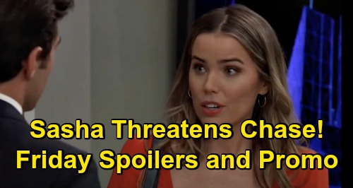 General Hospital Spoilers: Friday, September 25 – Sasha Warns Chase Out of Willow's Marriage – Valentin & Ned's Fierce Faceoff