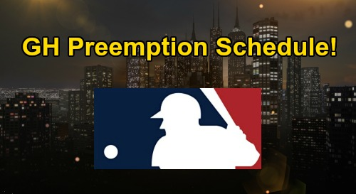 General Hospital Spoilers: GH Preemption Schedule – See How Major League Baseball Coverage Affects ABC Soap Week