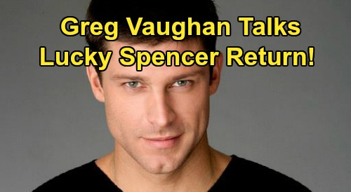 General Hospital Spoilers: Greg Vaughan Talks Lucky Spencer Return, Coming Back to GH – See What's Next for Exiting Days Star
