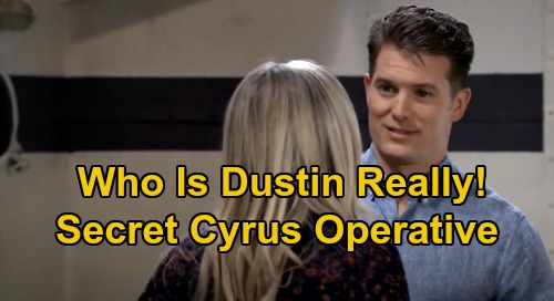 General Hospital Spoilers: Is Dustin A Bad Guy, Secretly Working For Cyrus? - Here Are The Clues