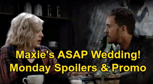 General Hospital Spoilers: Monday, December 7 – Maxie's ASAP Wedding – Chase & Sasha Get Another Chance - Violet Meets Grandpa Gregory