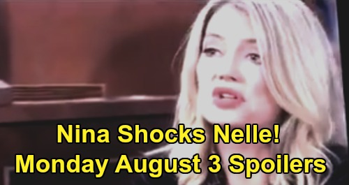 General Hospital Spoilers Preview: NEW Monday, August 3 – Nina Testimony Rocks Nelle – Laura & Cyrus Fight - Valentin Threatens