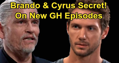 General Hospital Spoilers: Thursday, August 6 – Cyrus & Brando Secret Connection – Meeting Reveals Plot Behind Sonny's Back