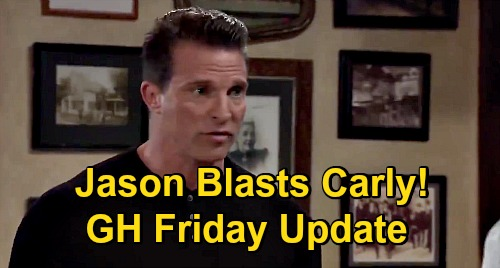General Hospital Spoilers Update: Friday, November 13 – Jason Flips Out on Carly – Brook Lynn's Future – Phyllis Devastates Nina