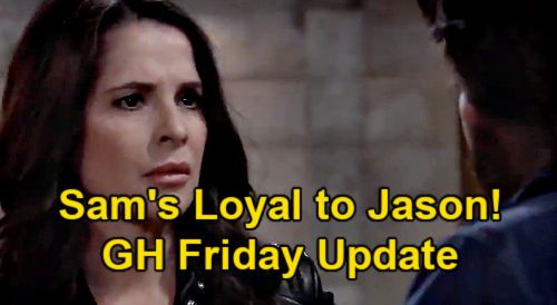 General Hospital Spoilers Update: Friday, May 7 – Sam Loyal to Jason - Brook Lynn in Hiding – Sonny Touches Carly's Heart