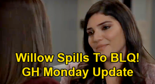 General Hospital Spoilers Update: Monday, June 14 – Chase's Bride-to-Be Willow Spills Truth to BLQ – Carly Rats Jax Out to Nina