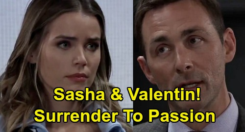 General Hospital Spoilers: Valentin & Sasha Surrender to Passion – Pain of Lost Loves Pushes Them in Bed Together?