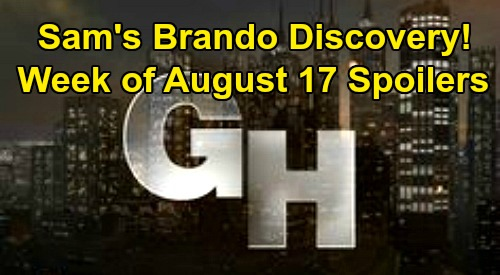 General Hospital Spoilers: Week of August 17 – Sam's Brando Discovery - Jax Necklace Shocker - Julian Life-Changing Choice