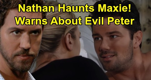 General Hospital Spoilers: Will Nathan Haunt Maxie's Dreams, Warn About Peter – Mom Must Protect James and New Baby?