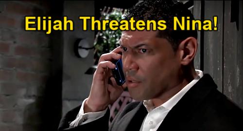 General Hospital Spoilers: Elijah Blackmails Nina - Threatens Sonny's Identity Exposure?