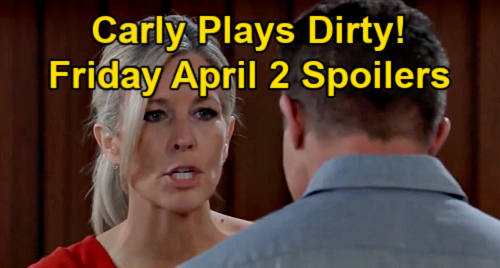 General Hospital Spoilers: Friday, April 2 – Carly Plays Dirty for Jason – Sonny Pushes Nina for Answers – Jackie Blasts Peter