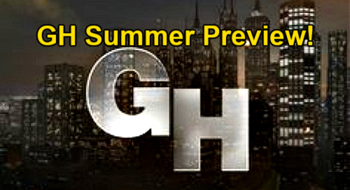 General Hospital Spoilers: GH Summer Preview – Stalker Drama, Risky Secrets, Love Decisions and Big Twists