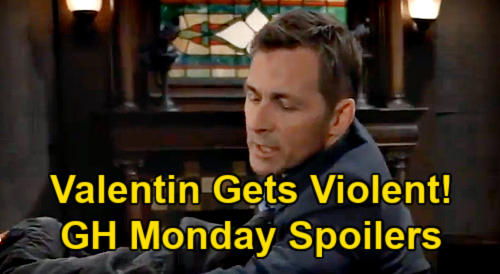 General Hospital Spoilers: Monday, July 19 – Valentin's Violent Outburst – Ava & Austin's Flirt – Maxie's Farewell to Louise