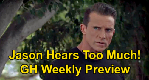 General Hospital Spoilers: Preview Week of July 19 - Jason Hears Too Much - Peter's Death Secret Unravels
