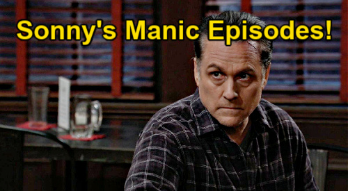 General Hospital Spoilers: Sonny's Manic Episode, Phyllis Suspects Psychological Disorder – Lenny Fears 'Mike' Is Dangerous