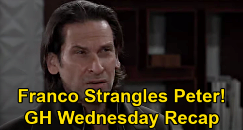 General Hospital Spoilers: Wednesday, January 27 Recap - Franco Strangles Peter - Nina Sees Daughter Necklace - Britt Threatened